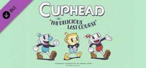 Cuphead The Delicious Last Course Crack