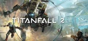 Titanfall 2 Multi10 Repack Fitgirl Full Pc Game + Crack