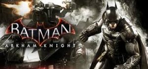 Batman Arkham Knight Read Nfo Full Pc Game + Crack