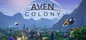 Aven Colony The Expedition Full Pc Game + Crack