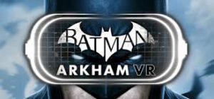 Batman Arkham Vr Vrex Full Pc Game + Crack