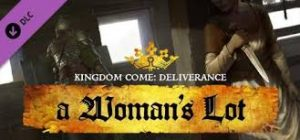 Kingdom Come Deliverance A Womans Lot Full Pc Game + Crack