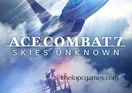 Ace Combat 7 Skies Unknown Full Pc Game + Crack