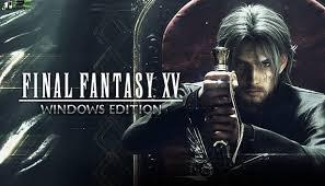Final Fantasy xv Windows Edition Full Pc Game + Crack