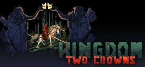 Kingdom Two Crowns Darksiders Full Pc Game + Crack