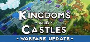 Kingdoms And Castles Warfare Plaza Full Pc Game + Crack