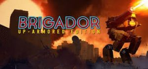 Brigador Up Armored Edition v1 4 Full Pc Game + Crack