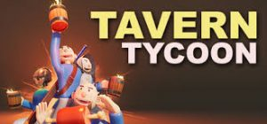 Tavern Tycoon Dragons Hangover Full Pc Game + Crack