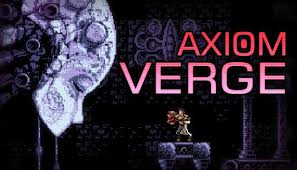 Axiom Verge Full Pc Game + Crack